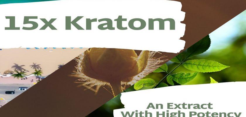 15x Kratom