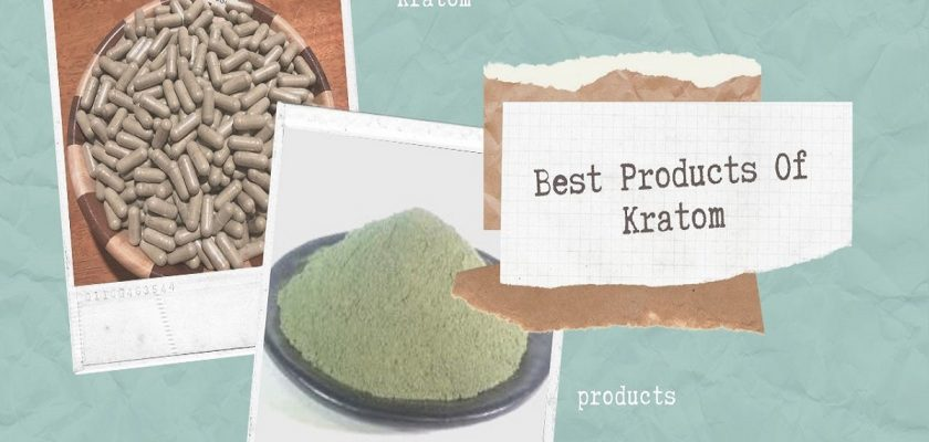 Best Products Of Kratom