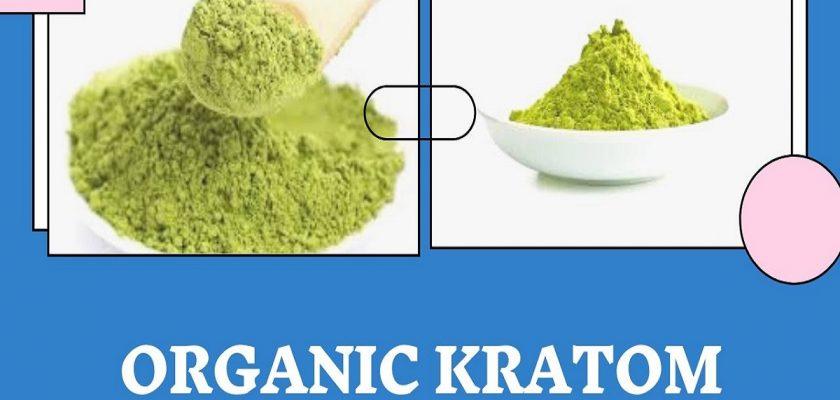 Organic Kratom