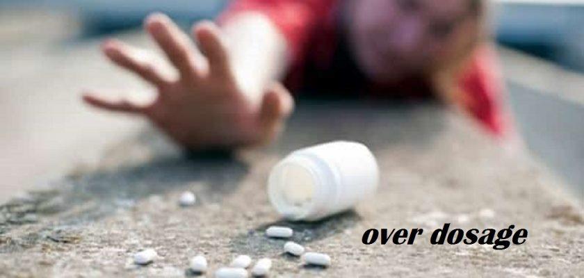 Over-Dosage