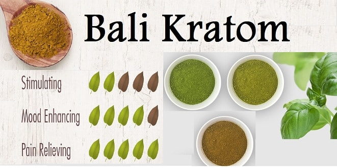 bali kratom (Red , White , Green )