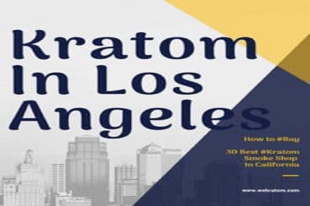Kratom Legal Status in Los Angeles
