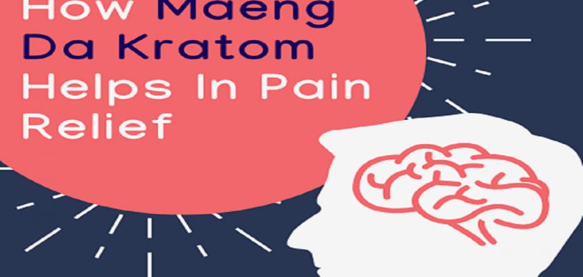 How-Maeng-Da-Kratom-Helps-In-Pain-Relief