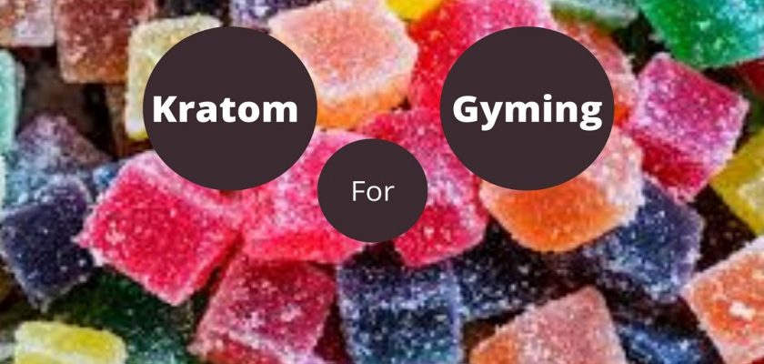 Kratom For Gyming