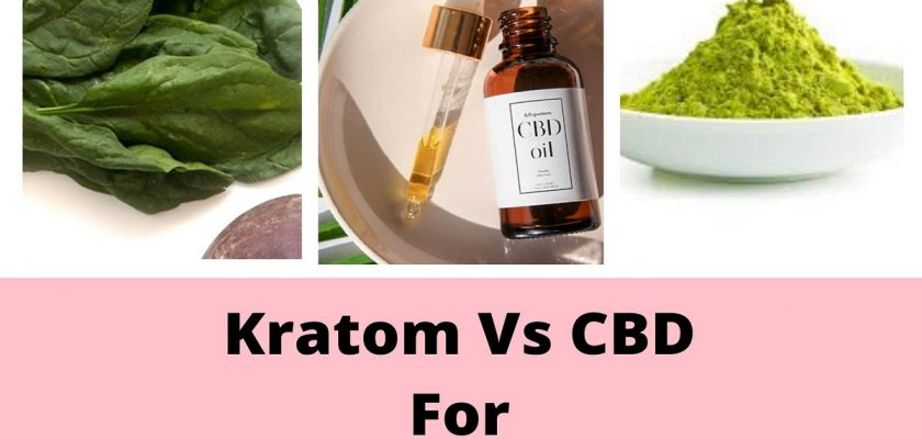Kratom Vs CBD For Pain Relief