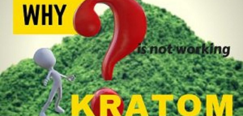 Why-kratom-is-not-working