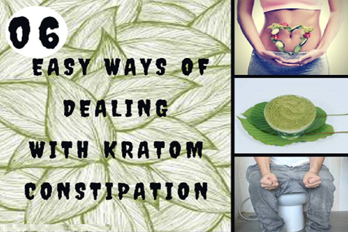 6 Easy Ways Of Dealing With Kratom Constipation