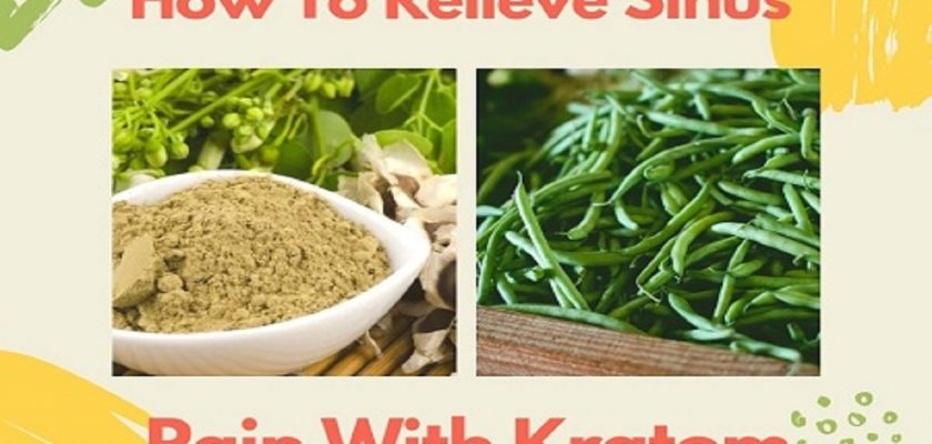 How-To-Relieve-Sinus-Pain-With-Kratom