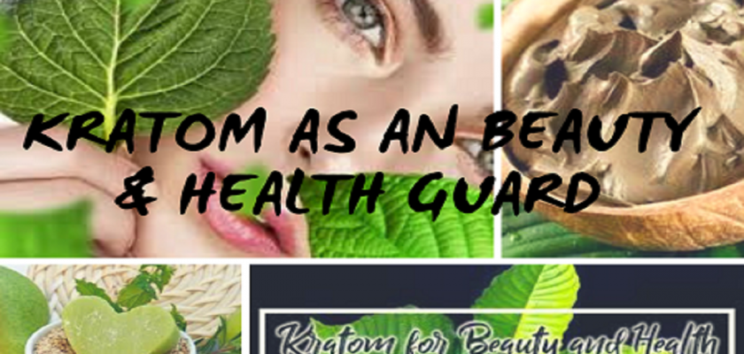 Kratom-As-An-Beauty-Health-Guard