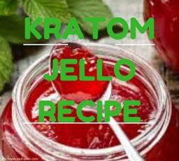 Kratom Jello Recipe