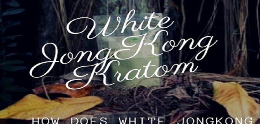 White-JongKong-Kratom