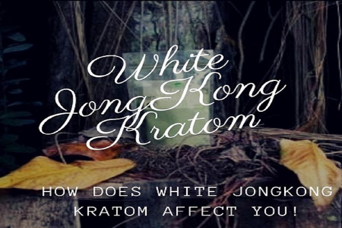 White JongKong Kratom