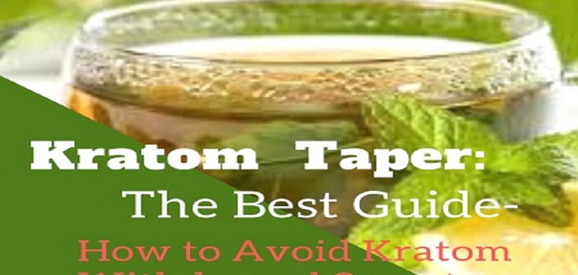 Kratom-Taper_The-Best-Guide