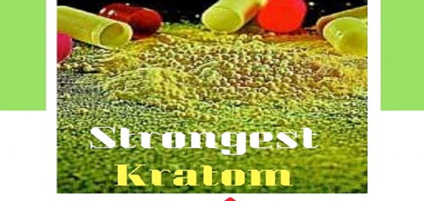 Strongest-Kratom-Strains