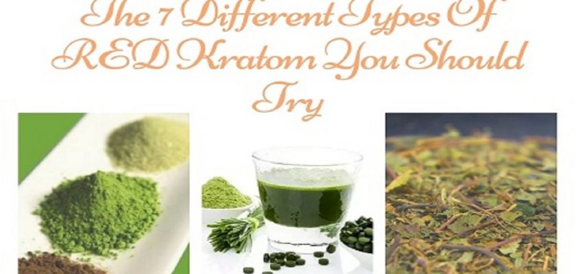 The-7-Different-Types-Of-RED-kratom-You Should-Try