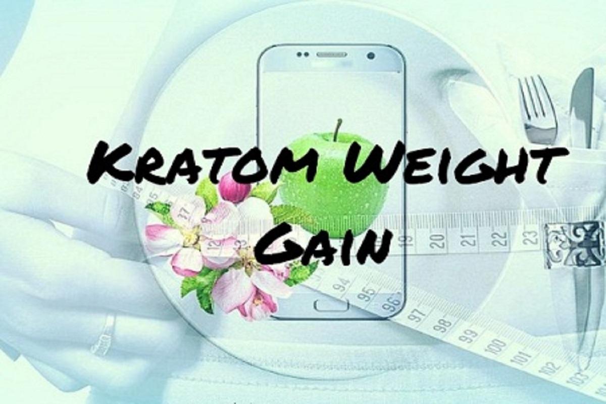 kratom weight gain
