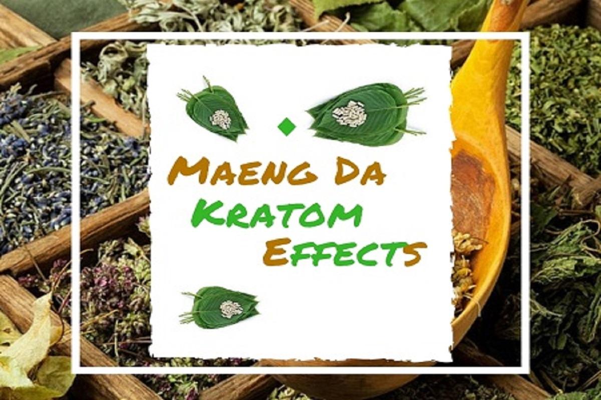 Maeng Da Kratom effects