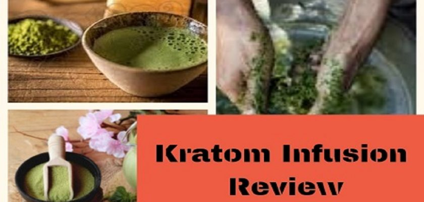 Kratom-Infusion-Review
