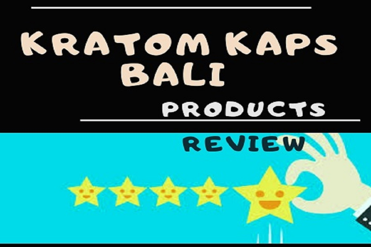 Kratom Kaps Bali Products Review