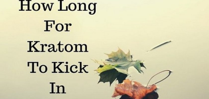 How-Long-For-Kratom-To-Kick-In