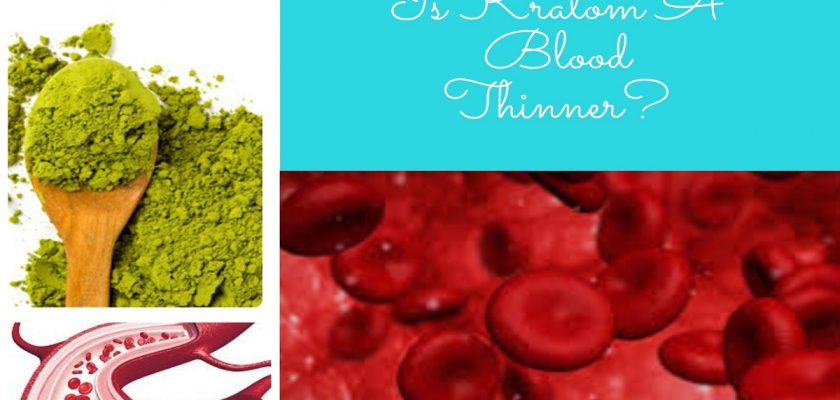 Is Kratom A Blood Thinner_