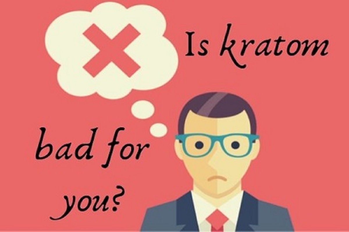 is kratom Bad for you_